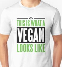 This is what a vegan looks like Unisex T-Shirt