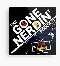 Gone Nerdin Podcast Logo Metal Print