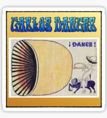 "Carlos Danger says ""dance"" 2 Sticker"