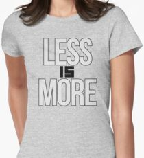 less is more Women's Fitted T-Shirt