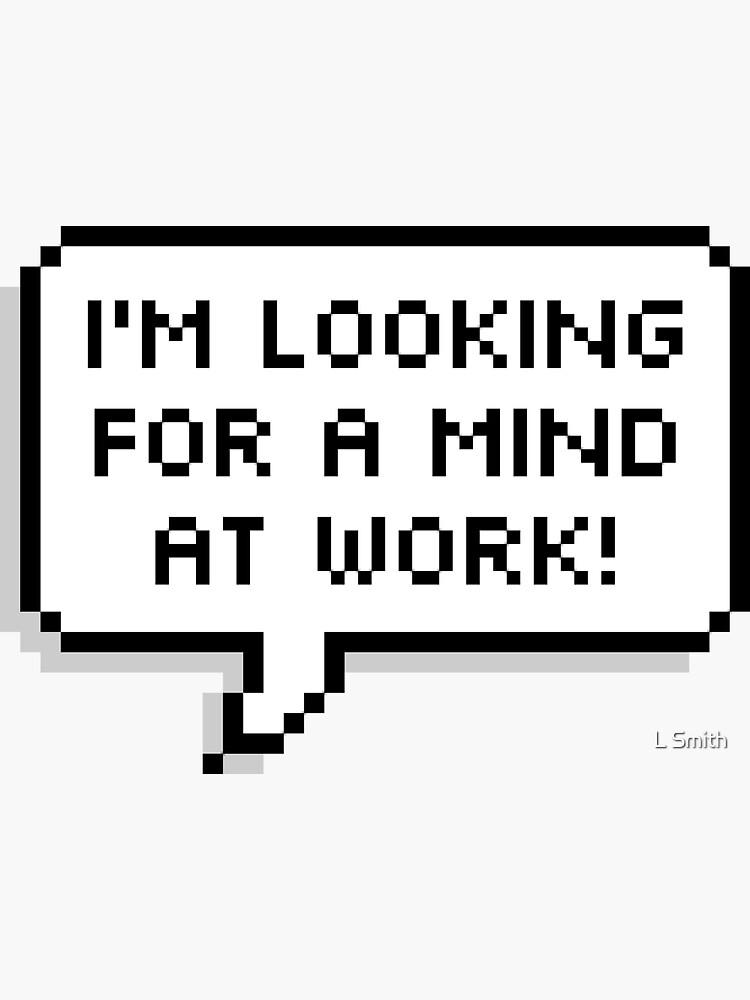Una mente en el trabajo! de langleysmith