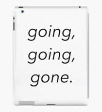 going, going, gone. - disposable (lil tokyo) gnash iPad Case/Skin