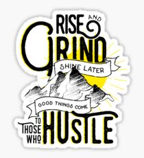 Rise, Grind, Shine, Hustle Quote Design Sticker