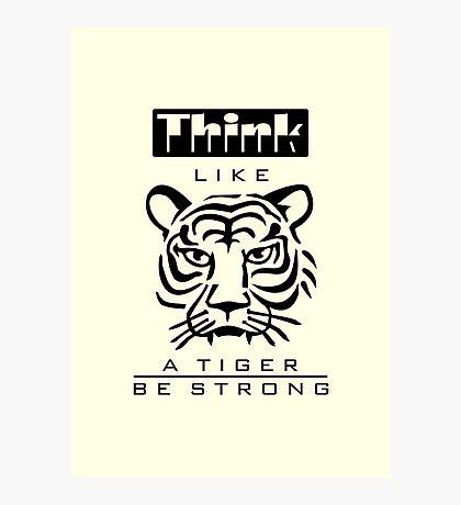 Think like a Tiger VRS2 Photographic Print
