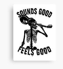 Sounds Good Feels Good Canvas Print