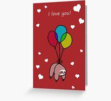 """I love You"" Balloon Sloth Greeting Card"