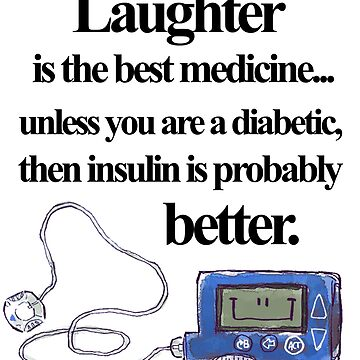 Insulin pump best medicine (black text) by prennro