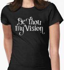 Be Thou My Vision Womens Fitted T-Shirt