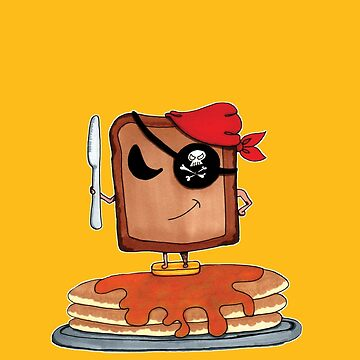 The Toast Pirate by fiendish