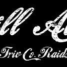 Triv Co. Raids - Still Alive (White) by relicsoforr