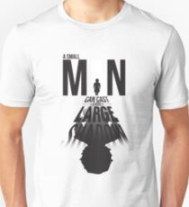 A Small Man's Shadow T-Shirt