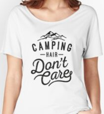 Camping Hair Don't Care Women's Relaxed Fit T-Shirt
