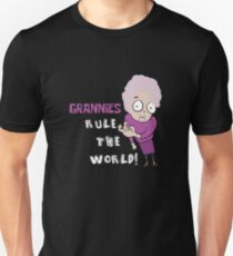 GRANNIES RULE THE WORLD T-Shirt
