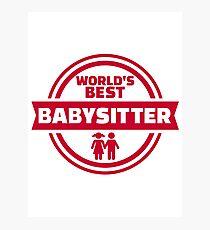 World's best babysitter Photographic Print