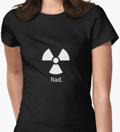 Putting the Rad in Radioactive. T-Shirt