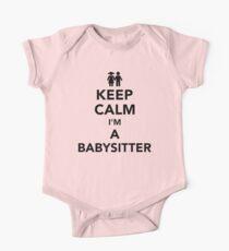 Keep calm I'm a babysitter One Piece - Short Sleeve