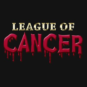 League Of Cancer by TomassS