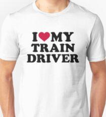 I love my train driver Unisex T-Shirt