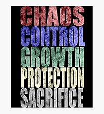 Chaos, Control, Growth, Protection, & Sacrifice Photographic Print