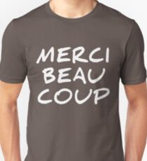 Merci Beaucoup – Thanks You Very Much T-Shirt