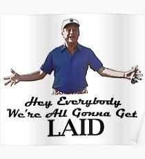 "Caddyshack - Rodney Dangerfield Al Czervik ""Laid"" Poster"