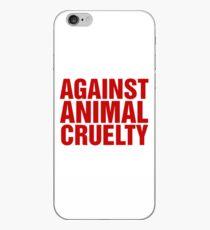 Against Animal Cruelty iPhone Case