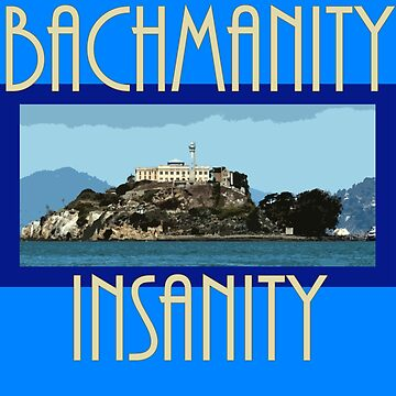 Bachmanity by GnomeRockCinema
