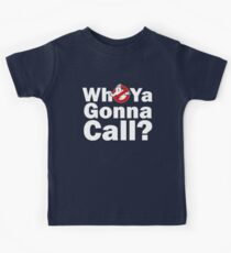 Who ya gonna call? (white) Ghostbusters Kids Clothes
