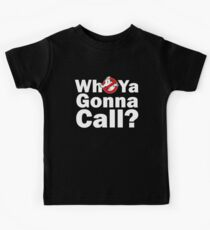 Who ya gonna call? (white) Ghostbusters Kids Tee