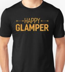 Happy Glamper Glamping T Shirt Unisex T-Shirt