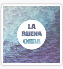 La Buena Onda (Good Vibes) Sticker
