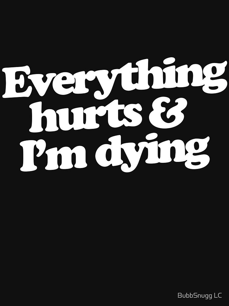 Alles tut weh und ich sterbe von Boogiemonst
