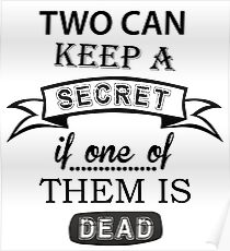 two can keep a secret... Poster