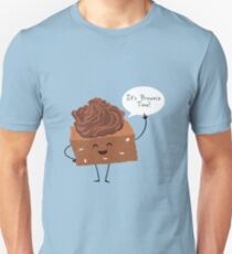 BROWNIE TIME! Unisex T-Shirt
