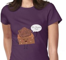 BROWNIE TIME! Womens Fitted T-Shirt