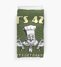 It's 420. Let's get baked! Duvet Cover