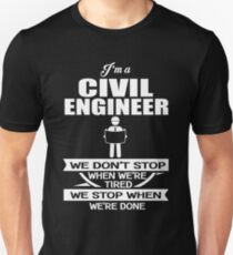 20765991 Civil Engineer - We Don't' Stop When We're Tired We Stop