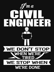 ad4c0b37 Civil Engineer Quotes T-Shirts | Redbubble