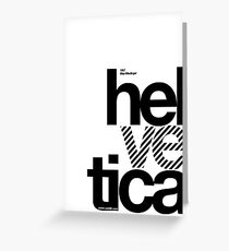 Hel ve tica (b) .... Greeting Card