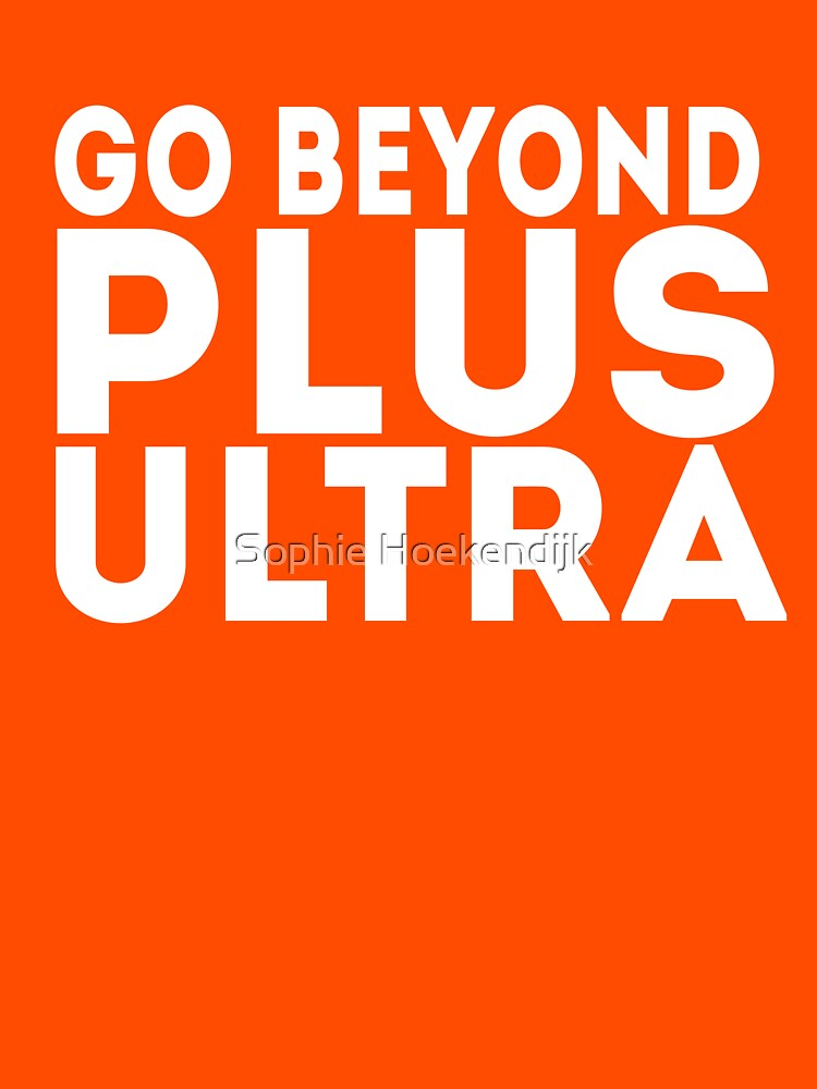 Go beyond! PLUS ULTRA!! by ZeroKara
