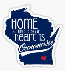 Home is Oconomowoc Sticker