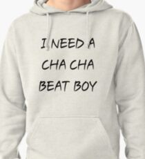 Chacha Beat Pullover Hoodie