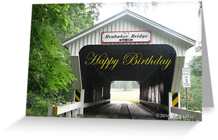 Birthday Card - Covered Bridge by VivianRay
