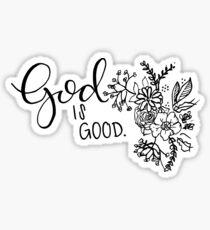 God is good. Sticker