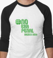 #NoEraPenal - No era penal Men's Baseball ¾ T-Shirt