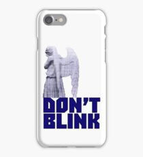 dont blink. iPhone Case/Skin