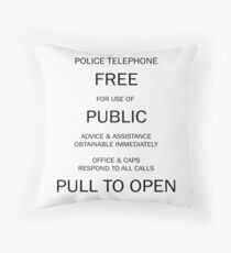 Police box notice Throw Pillow