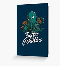 Better Call Cthulhu Greeting Card