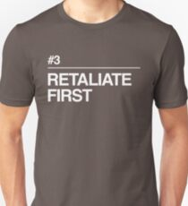 Retaliate First T-Shirt