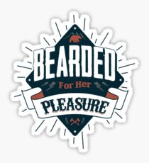 BEARDED FOR HER PLEASURE Sticker